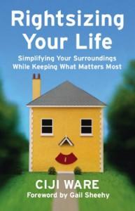 Rightsizing Your Life